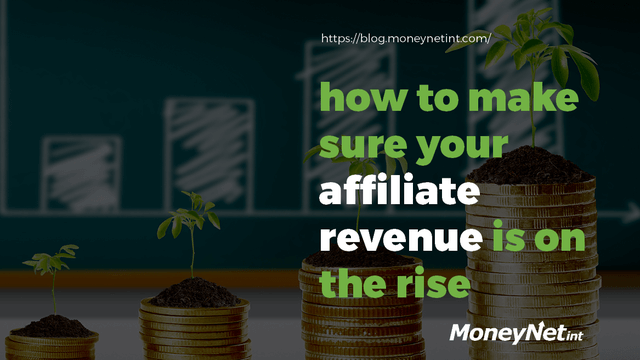 How to make sure your affiliate revenue is on the rise header