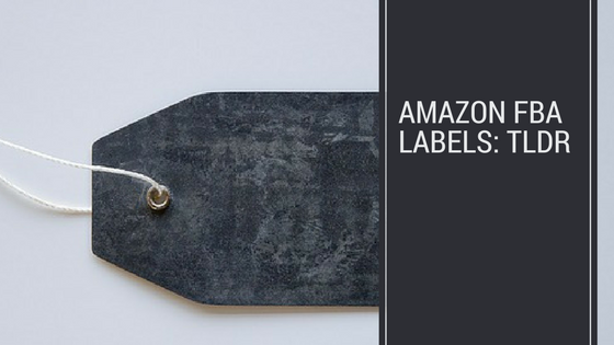 Amazon FBA labels: the TLDR version header