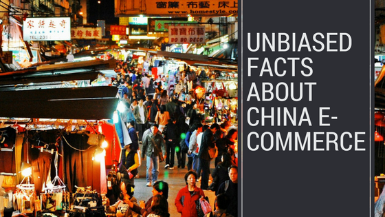 Clear and unbiased facts about China eCommerce  header
