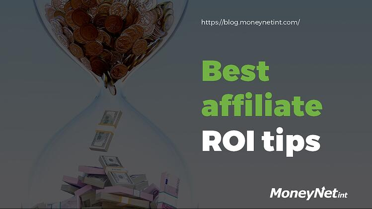Best affiliate ROI tips