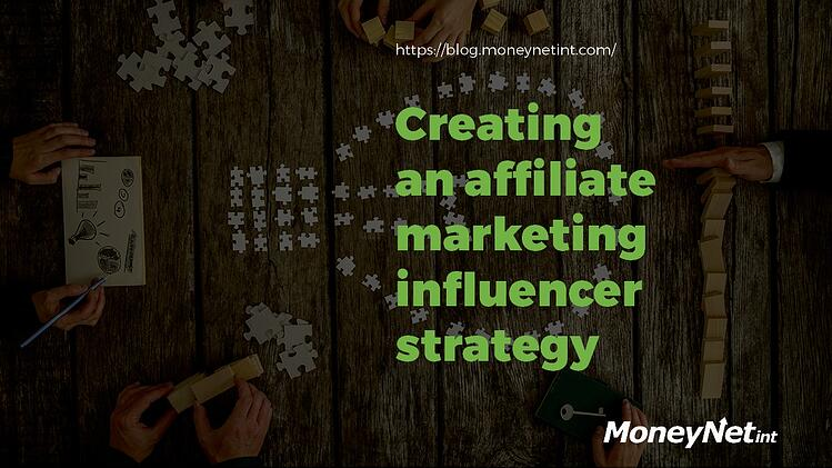affiliate marketing influencer strategy