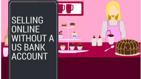 how to sell things online without a bank account
