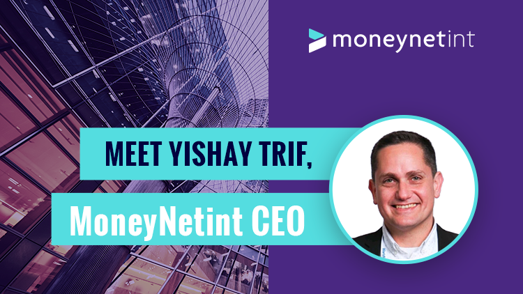 YYishay Trif, CEO of MoneyNetInt