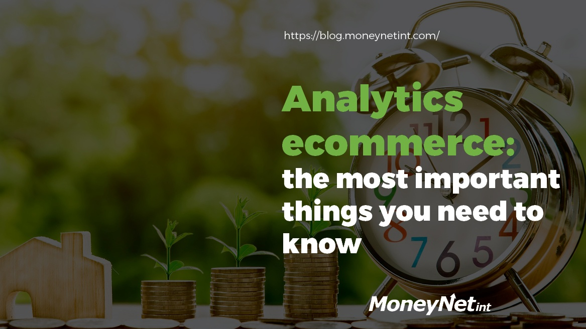 Analytics ecommerce: the most important things you need to know