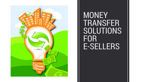 money transfer solutions for esellers